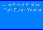 JavaScript Sayfa Tam Ekran